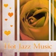 Classical Romantic Piano Music Society Hot Jazz Music ‐ Erotic Massage, Jazz Music, Romantic Sounds, Sensual Piano, Instrumental Jazz for Lovers