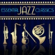 Various Artists Essential Jazz Classics