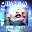 MARI IVA&SOLSTICE Blue Skies Forever