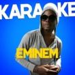 Ameritz Audio Karaoke Karaoke - Eminem