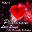 The Karaoke Love Band Platinum Love Songs - The Karaoke Selection, Vol. 14