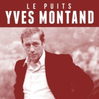 Yves Montand Le puits