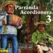 Varios Artistas Parranda Acordionera 3