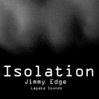 Jimmy Edge Isolation