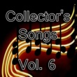 Various Artists Collector's Songs, Vol. 6