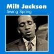 Milt Jackson Swing Spring