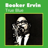 Booker Ervin Yesterdays