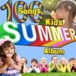 Various Artists 100 Songs: Kid's Summer Album