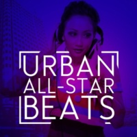 Urban All Stars,The Hip Hop Nation&Urban Beats Ridin'
