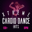 Various Artists Xtreme Cardio Dance Hits (130+ BPM)