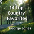 George Jones 14 Top Country Favorites