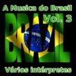 Vários intérpretes A Musica do Brasil, Vol. 3