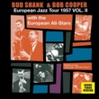 Various Artists/The European Jazz All-Stars Bud Shank & Bob Cooper European Jazz Tour 1957 Vol. 2 (feat. The European Jazz All-Stars) [Bonus Track Version]