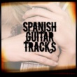 Spanish Guitar Music,Guitar Tracks&Instrumental Guitar Music Spanish Guitar Tracks
