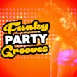 Funk 2016 Funky Party Grooves
