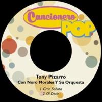 Tony Pizarro&Noro Morales Y Su Orquesta Oí Decir