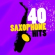 Saxophone,Saxophone Hit Players&Wedding Day Music 40 Saxophone Hits