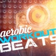 Aerobic Music Workout,Workout Music&Workouts Collective Aerobic Workout Beats