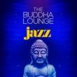 Buddha Lounge Ensemble The Buddha Lounge Jazz