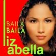 Liz Abella Baila Baila