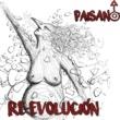 Paisano Re-Evolucion