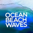 Various Artists Ocean Beach Waves: Sound of the Sea, Peaceful Rest, Sleep Aid, Zen, Mindfulness