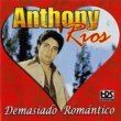 Anthony Rios Confundido