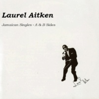 Laurel Aitken Whole Lotta Rock