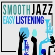 Smooth Jazz Café&Easy Listening Café Smooth Jazz Easy Listening