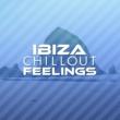 Ibiza Dance Music Ibiza Chillout Feelings