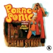 Pornosonic Cream Streets (Original Motion Picture Soundtrack)