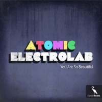 Atomic Electrolab feat. Syiamusika You Are So Beautiful