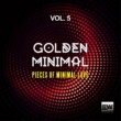 Various Artists Golden Minimal, Vol. 5 (Pieces of Minimal Love)