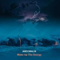 Andomalix Wake Up the Energy