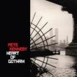 Pete Kennedy Heart of Gotham