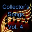 Various Artists Collector's Songs, Vol. 4