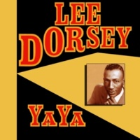 Lee Dorsey Get out of My Life Woman