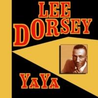 Lee Dorsey Ya Ya