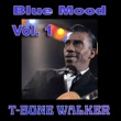 T-Bone Walker Blue Mood, Vol. 1