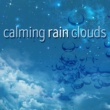 Rain Sounds & Nature Sounds Calming Rain Clouds