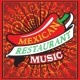 Eclipse Mexican Restaurant Music