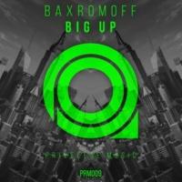 Baxromoff Big Up
