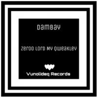 Dambay Zeroo Lord My Qweakley