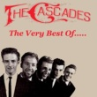 The Cascades The Very Best Of.....