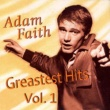 Adam Faith Greatest Hits, Vol. 1