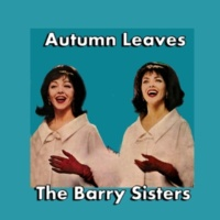 The Barry Sisters You're Nobody 'Til Somebody Loves You