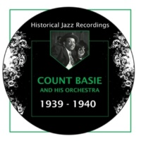 Count Basie/Buck Clayton/Dicky Wells/Lester Young/Freddy Green/Joe Jones Lester Leaps In (feat. Buck Clayton, Dicky Wells, Lester Young, Freddy Green & Joe Jones)