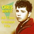 Chris Montez All Time Greatest Hits