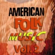 Various Artists American Folk Music, Vol. 2