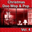 Various Artists Christmas Doo Wop & Pop, Vol. 4
